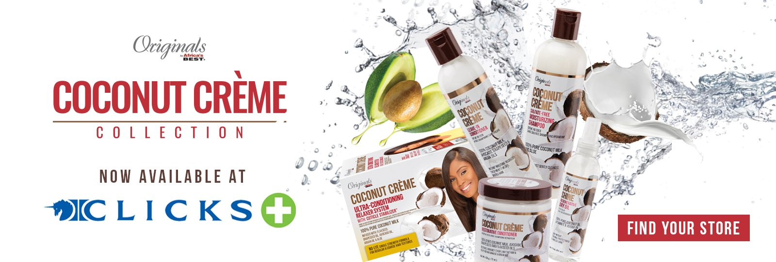 Coconut Creme Collection avaiable at Clicks locations